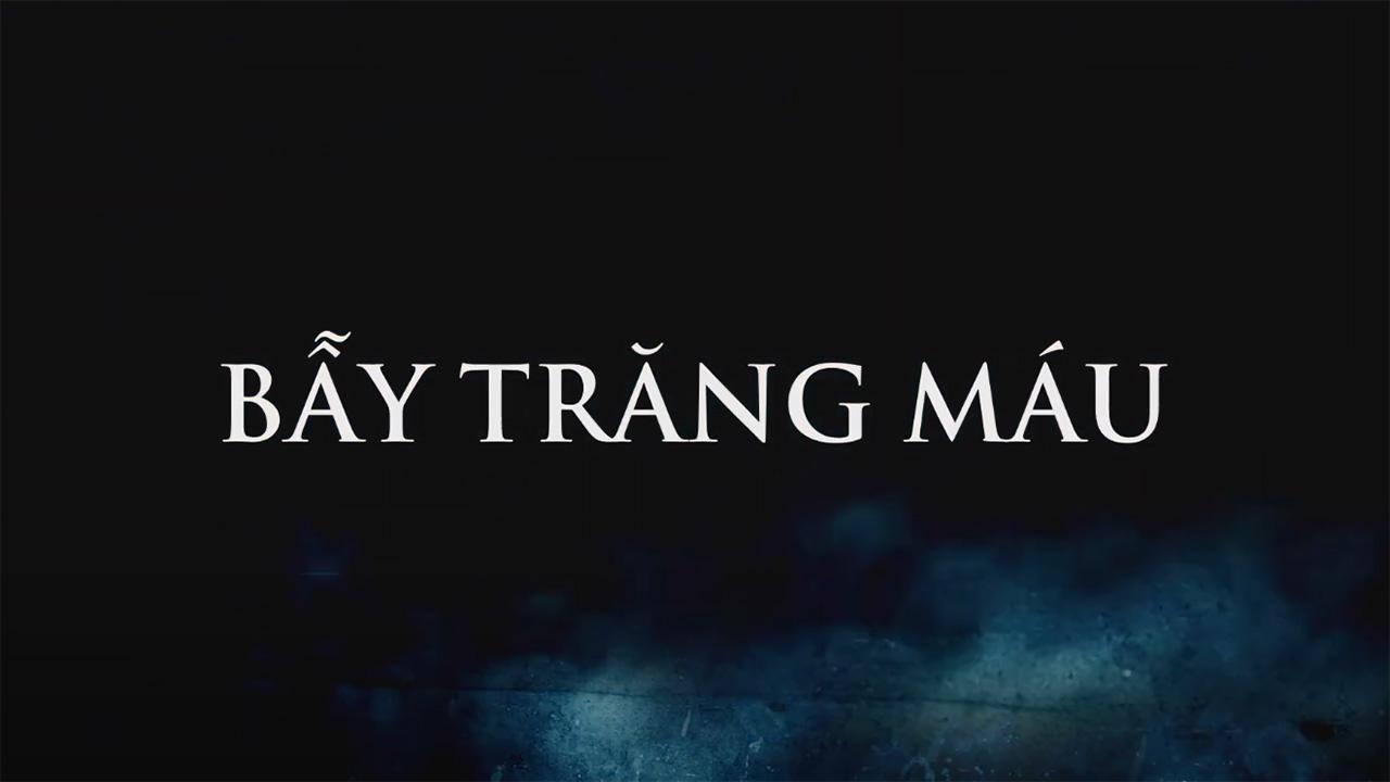 [Trailer] Bẫy Trăng Máu (Hunter's Moon)