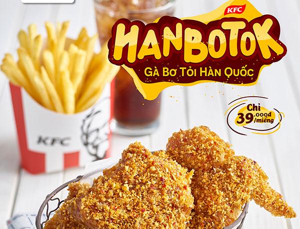 Món mới tại KFC: Gà Hanbotok - Gà bơ tỏi Hàn Quốc
